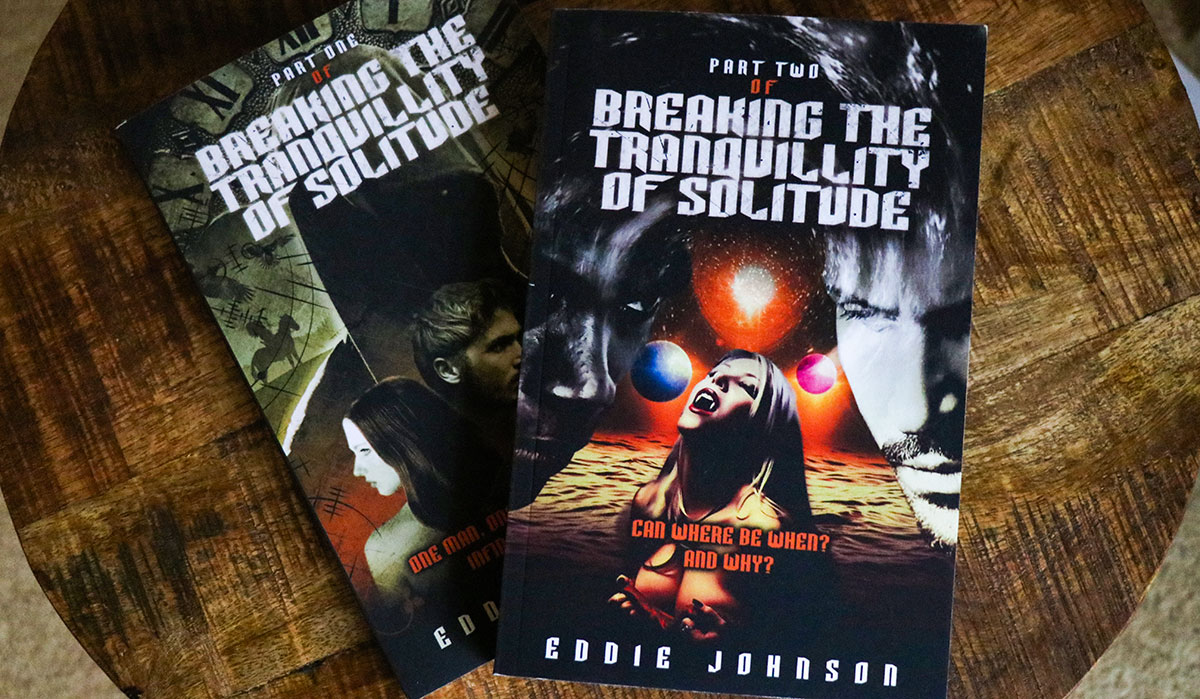 Breaking The Tranquillity Of Solitudes by Eddie Johnson